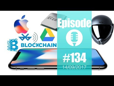 #134: iPhone 8, iPhone X, FaceID, AppleTV, Blockchain, AMD Ryzen, IA, CrossHelmet, Tesla, VW,...