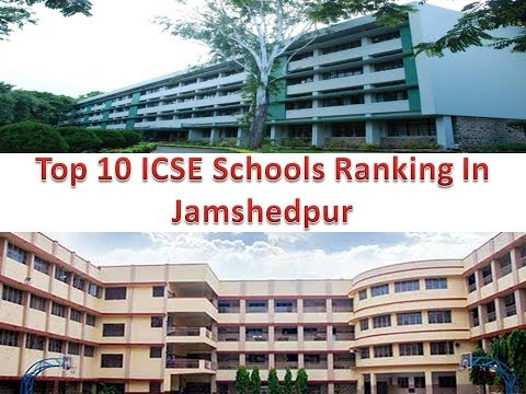 Top 10 ICSE Schools Ranking In Jamshedpur