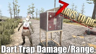 7 Days to Die - Dart Trap Range & Damage Testing