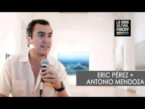 Eric Pérez + Antonio Mendoza | La HCM