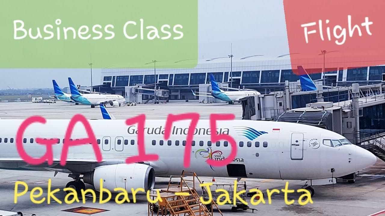 Business Class Garuda Indonesia Ga 175 Pekanbaru Jakarta