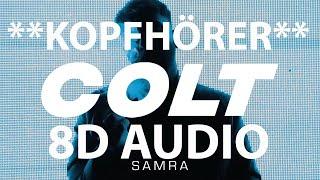 Samra   COLT (8D AUDIO)