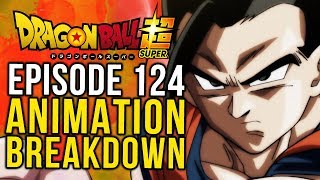 I'm worried! Episode 124 Animation Breakdown - Dragon Ball Super