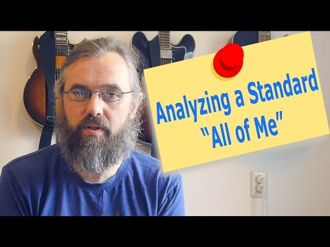 Analyzing a Standard All Of Me - Harmonic Analysis in Jazz - Music Theory Lesson