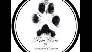 RG - Pow Pow (Original Mix)