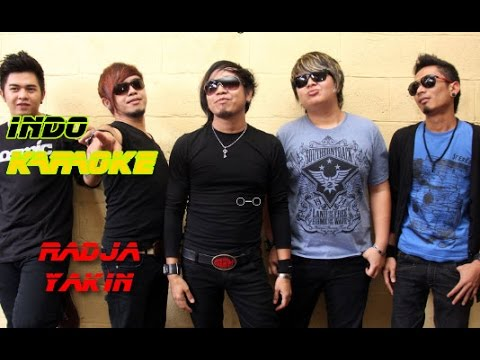 INDO KARAOKE - RADJA BAND Yakin (Non VOCAL)