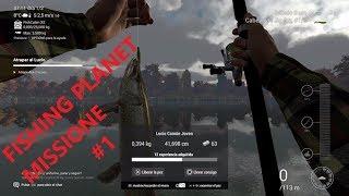 Fishing Planet MISSIONE #1