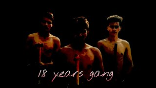 18 years gang Poster A short film
