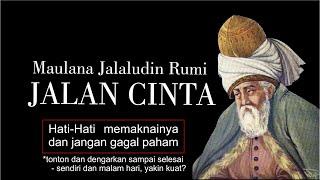 Jalan Cinta Maulana Jalaludin Rumi Puisi Cinta Sufistik Rumi Youtube