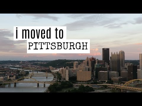 I Moved To Pittsburgh!