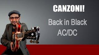 TUTORIAL CHITARRA ELETTRICA: COME SUONARE BACK IN BLACK - AC/DC - LEZIONE