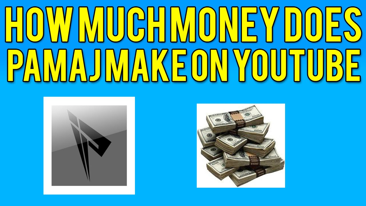 How Much Money Does Pamaj Make On Youtube? Find Out Here