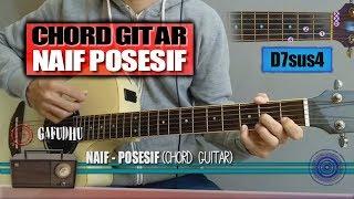 Chord Gitar | Naif Posesif (Tutorial Gitar)