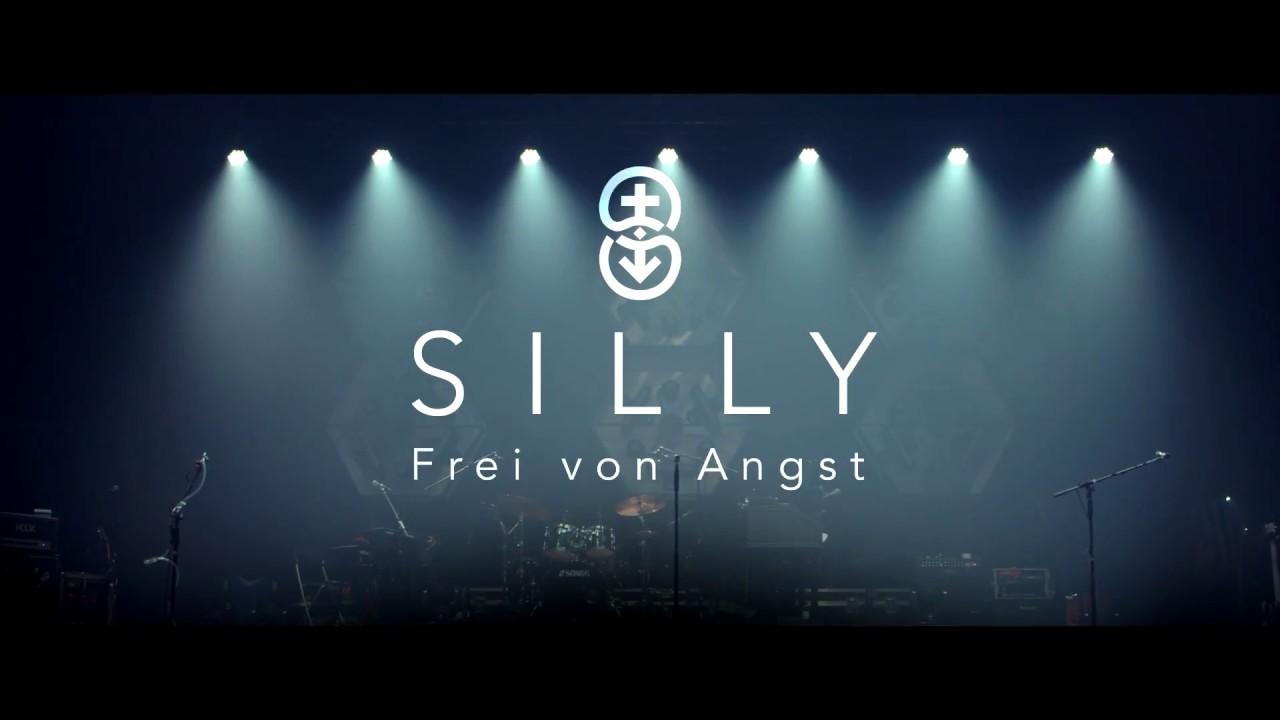 SILLY - FREI VON ANGST, TEASER