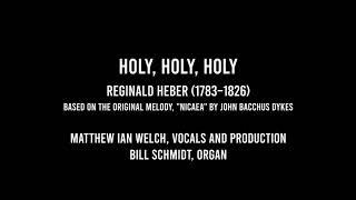 Psalm 29 / Holy, Holy, Holy - Matthew Ian Welch