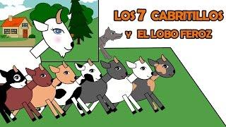 Los Siete Cabritillos y El Lobo Feroz