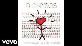 Dionysos - Chanson d'été (audio) [Remix]