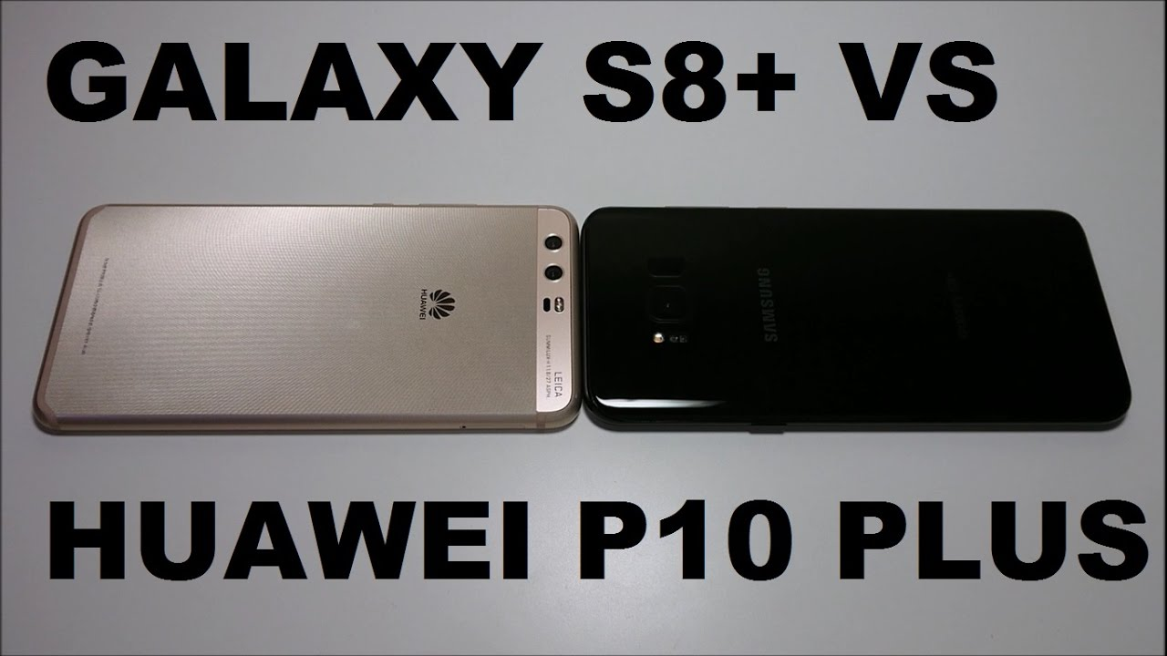 samsung galaxy s8 vs huawei p10 plus speed test   youtube