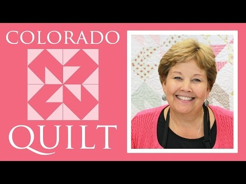 The Colorado Quilt: Easy Quilting Tutorial with Jenny Doan of Missouri Star Quilt Co