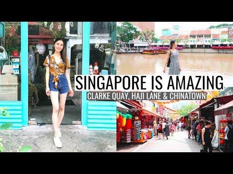 Singapore is Amazing! Clarke Quay, Haji Lane, Chinatown & More⎮Singapore Trip 2018