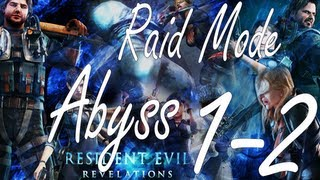 Resident Evil Revelations Raid Mode Abyss Stage 1-2 (Co Op)