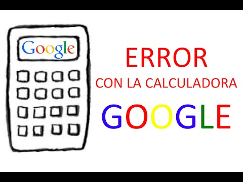 Error en la calculadora GOOGLE