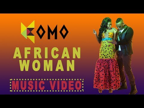 Komo - African Woman (Official Video)