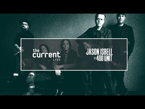 Jason Isbell and the 400 Unit - Full concert live from the Armory in Minneapolis (The Current)