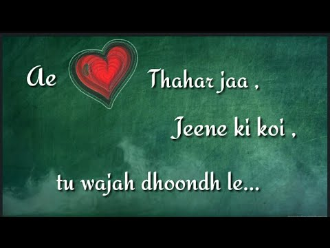 Sun le jara - 1921 movie | Rahul jain | Whatsapp status lyrics video | 2018 |
