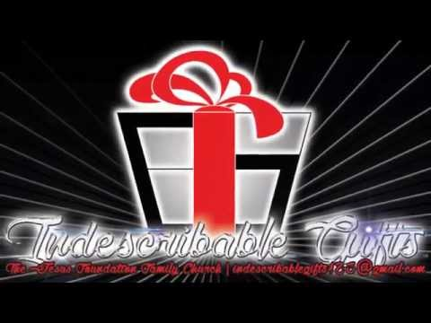 Indescribable Gifts PROMO
