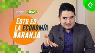 Qué es la Economía Naranja (y qué no) | PlatziLive