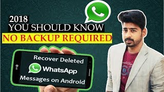 How To Recover Deleted Whatsapp Messages Without Backup 2019 | 100% Working Method | Urdu / Hindi