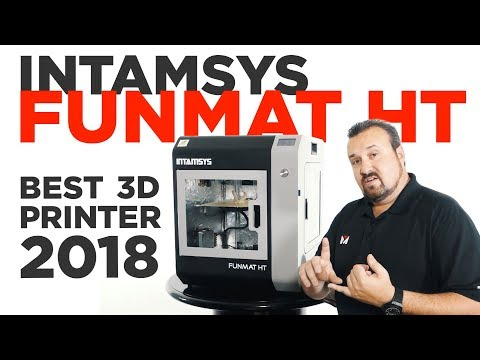 INTAMSYS Funmat HT - Best Industrial PEEK & Ultem 3D Printer?  (2018)