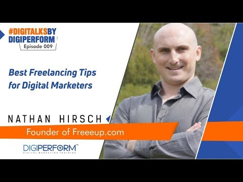 Start Freelancing Work | Advice from Nathan, Founder @Freeeup.com | DigiTalksbyDigiperform 009