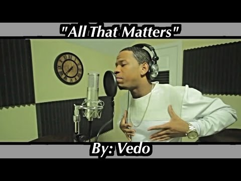 "Justin Bieber - All That Matters ""Cover"" By: @VedoTheSinger"