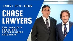 Chase Lawyers - Miami NYC Entertainment Attorneys