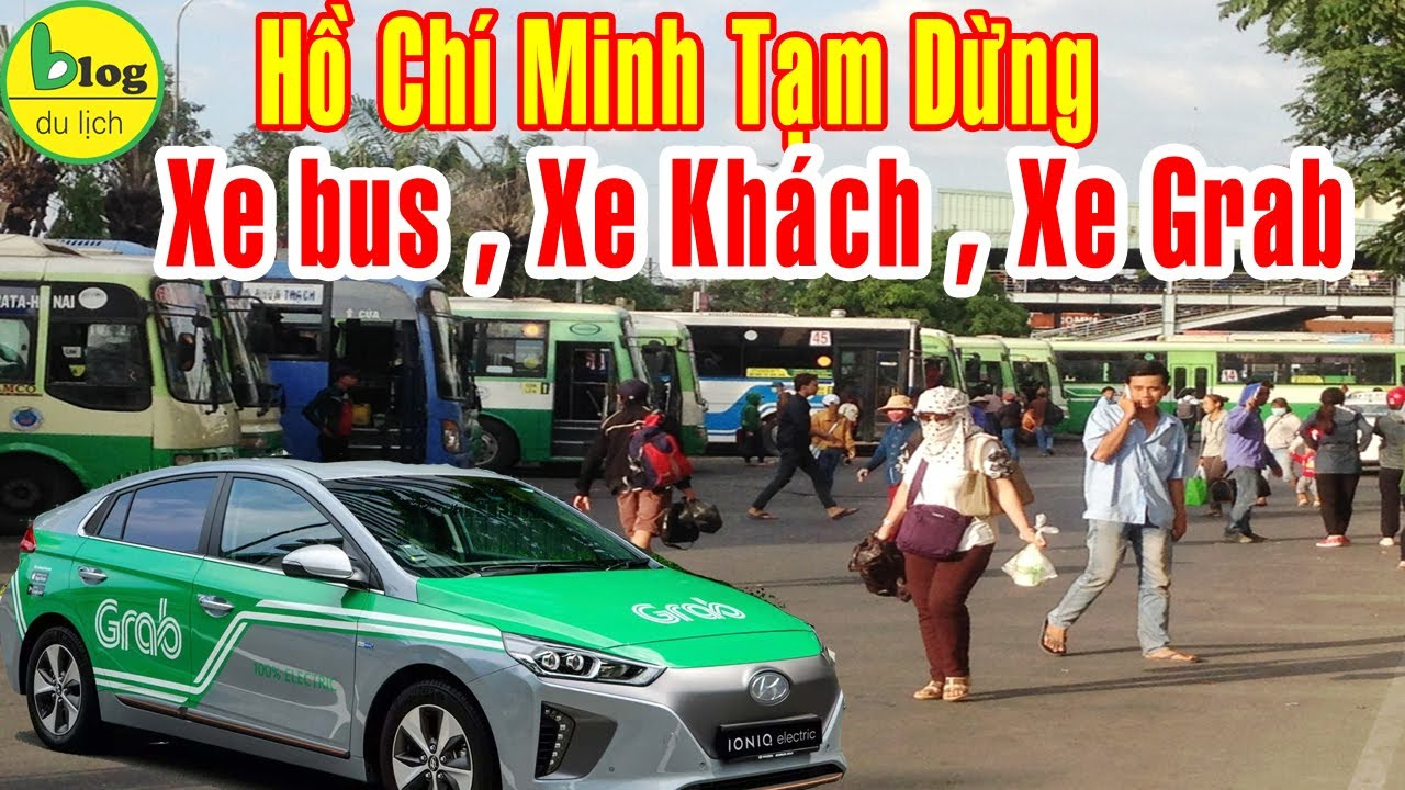 Tạm Dừng Xe Khách , Xe Bus, Xe Grab tại Hồ Chí Minh từ 27/03