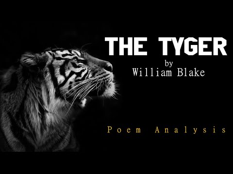 English Literature | William Blake (Part 2 of 2) | The Tyger (Songs of Experience)