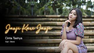 JANJI KARI JANJI - CINTA TASHYA | OFFICIAL MUSIC VIDEO