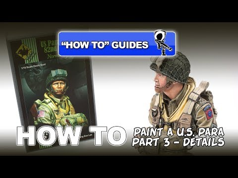 PAINTING A U.S. 82ND AIRBORNE PARA -  VALLEJO ACRYLICS - (PT 3 - DETAILS)