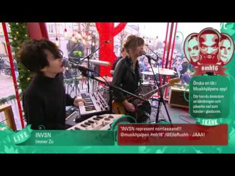 INVSN - Immer Zu | Live 🌟 Musikhjälpen 2016 🌟