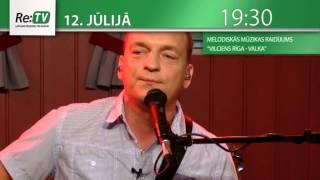 """Melodiskās mūzikas raidījums """"Vilciens Rīga - Valka"""" - 12. jūlijā plkst. 19:30"""