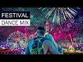 FESTIVAL DANCE MIX - EDM House Electro Music 2017