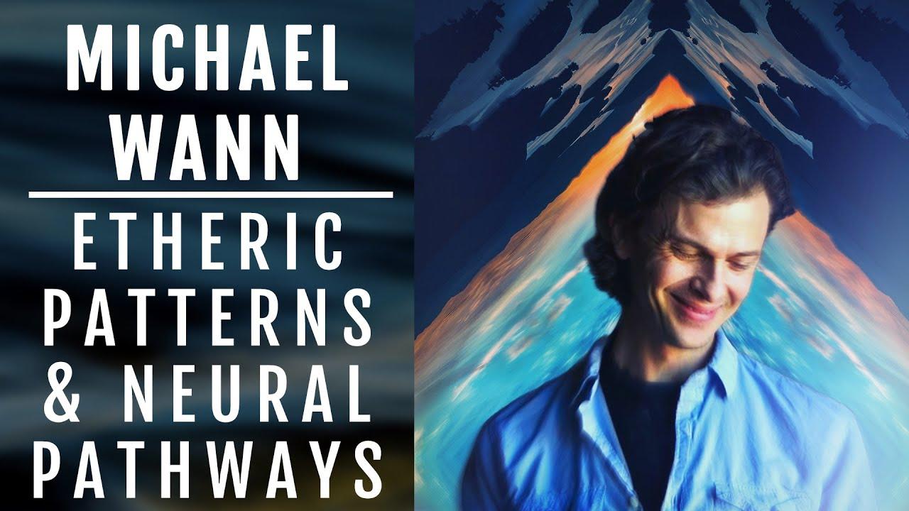 Michael Wann   Etheric Pathways, Inception, & Decolonizing The Imagination