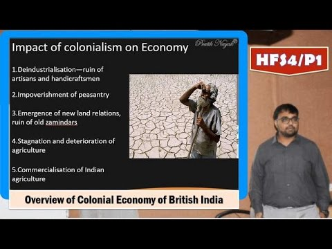 HFS4/P1: Impact of British Rule on Colonial Indian economy
