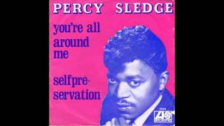 Watch Percy Sledge Youre All Around Me video