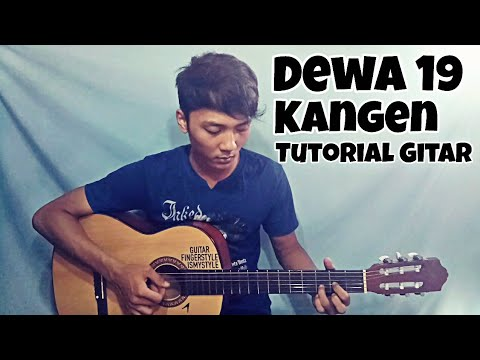 Dewa 19 - Kangen | Tutorial Gitar