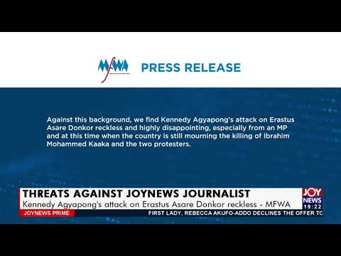 MFWA: Kennedy Agyapong's attack on Erastus Asare Donkor reckless - Joy News Prime (14-7-21)