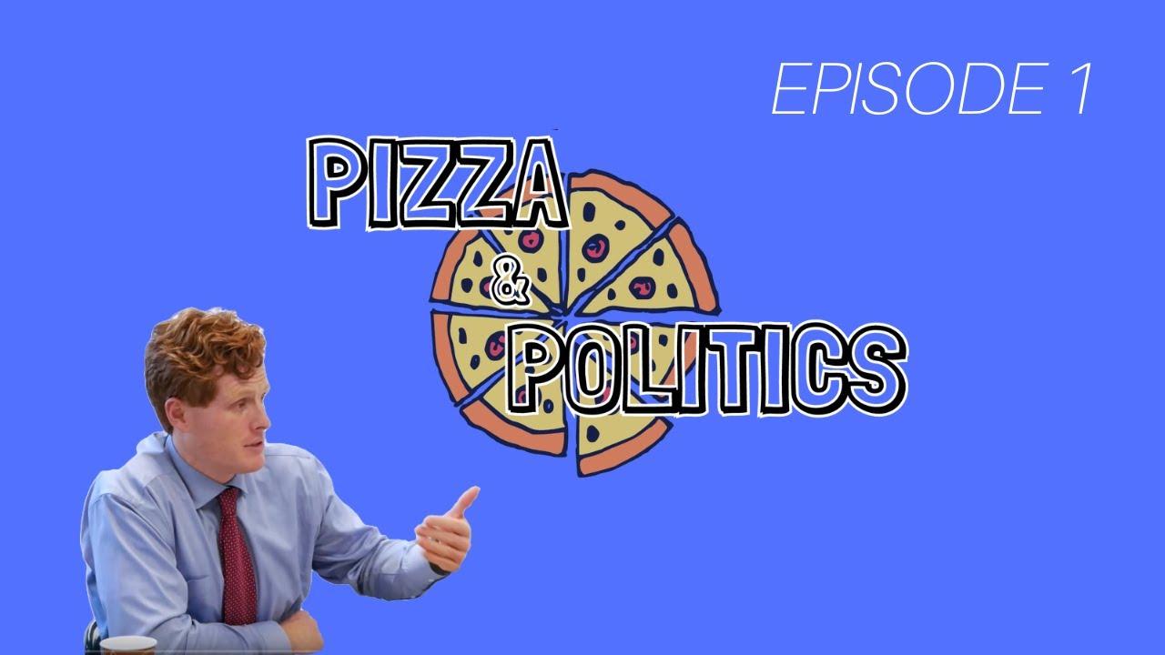 Congressman Joe Kennedy | Pizza & Politics