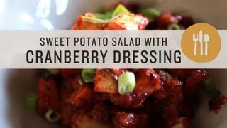 Roasted Sweet Potato Salad With Cranberry Dressing - Superfoods